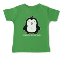 No Poking The Penguin Baby Tee