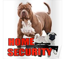 Pit bull pug home security  Poster