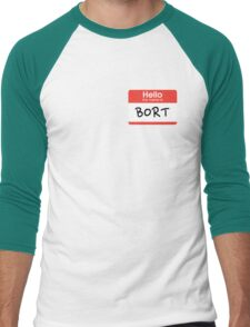 My son is also named Bort... Men's Baseball ¾ T-Shirt