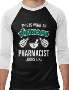 This Is What An Awesome Pharmacist Looks Like Funny Pharmacist Gift Men's Baseball ¾ T-Shirt