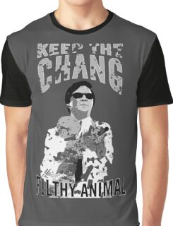 Keep The Chang You Filthy Animal (Black & White) Graphic T-Shirt