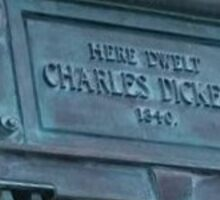 Here dwelt Charles Dickens - close up Sticker