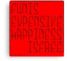 Fun is Canvas Print