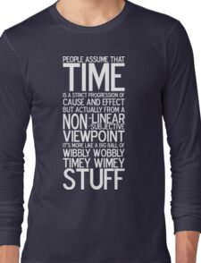 Wibbly Wobbly - Doctor Who Quote Long Sleeve T-Shirt