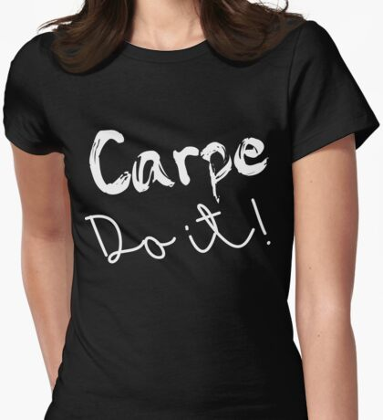 Carpe Do it! (white) Womens Fitted T-Shirt