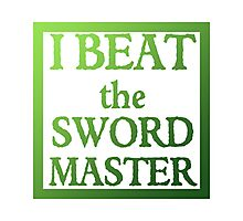 I Beat the Sword Master Photographic Print