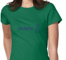 Come along, Pond. - Doctor Who Womens Fitted T-Shirt
