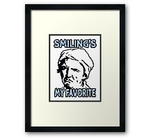 Ironic Smiling is my Favorite Framed Print