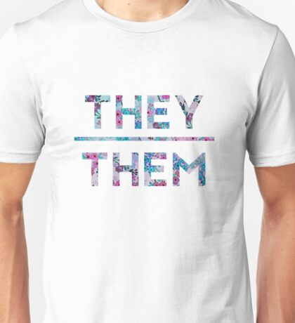 They/Them Floral Design Unisex T-Shirt