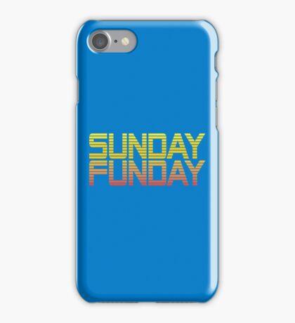 SUNDAY FUNDAY iPhone Case/Skin