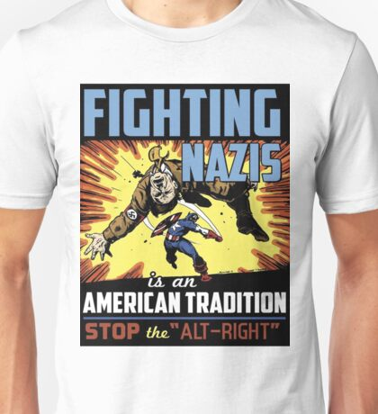 Fighting Nazis Unisex T-Shirt
