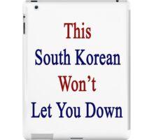 This South Korean Won't Let You Down  iPad Case/Skin