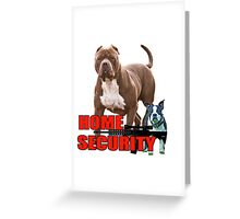 Pit bull Boston terrier security Greeting Card