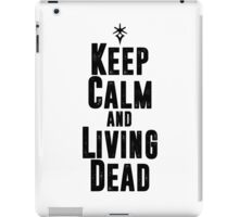 Keep Calm and Living Dead iPad Case/Skin