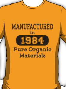 Manufactured in 1984 T-Shirt