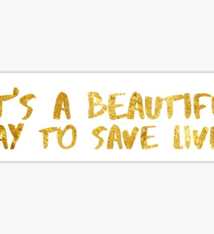 Greys anatomy- its a beautiful day to save lives  Sticker