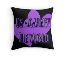 Us.... Throw Pillow