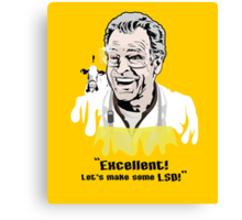 "Walter Bishop - ""Excellent! Let's make some LSD!"""" Canvas Print"