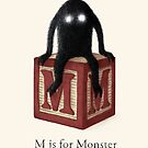 M is for Monster by Terry  Fan