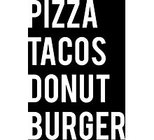 Pizza Tacos Burger Donut Photographic Print