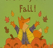 Hooray for Fall! by gkettenbrink