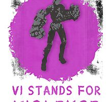 Vi Stands For Violence! by KNUX-DESIGNS