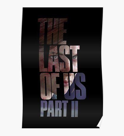 "The Last Of Us Part 2 ""Vengeful Ellie"" Poster"