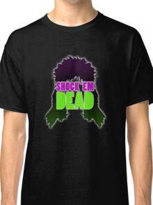 Shock 'Em Dead - Horror Movie T-Shirt Classic T-Shirt