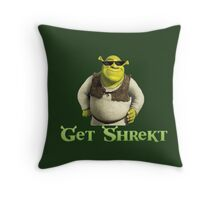 Get Shrekt m8 Throw Pillow