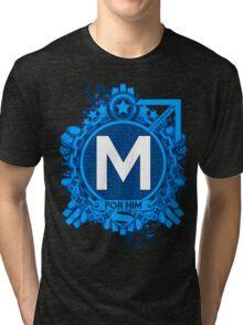 FOR HIM - M Tri-blend T-Shirt