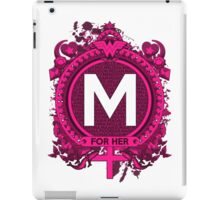 FOR HER - M iPad Case/Skin