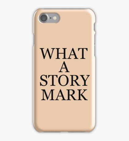 What A Story Mark The Room Cult Film Tommy Wisuea Inspired Quote T-Shirt, Sticker, Etc. iPhone Case/Skin