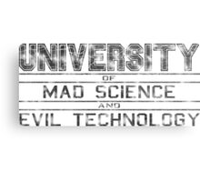 University of Mad Science and Evil Technology - Classic Metal Print