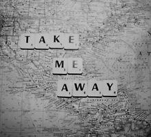 take me away by personkourtney