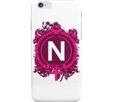 FOR HER - N iPhone Case/Skin