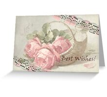 Vintage Roses With Best Wishes Card  Greeting Card