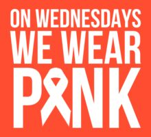 On Wednesdays We Wear Pink by narcotist