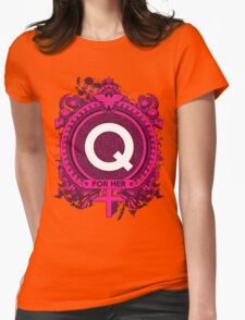 FOR HER - Q T-Shirt