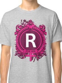 FOR HER - R Classic T-Shirt