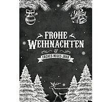 Frohe Weihnachten! Photographic Print