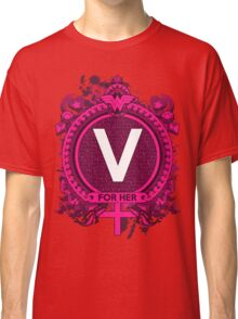 FOR HER - V Classic T-Shirt