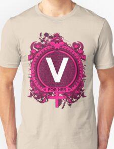 FOR HER - V Unisex T-Shirt