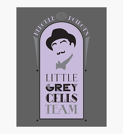 Poirot's Little Grey Cells Team Photographic Print