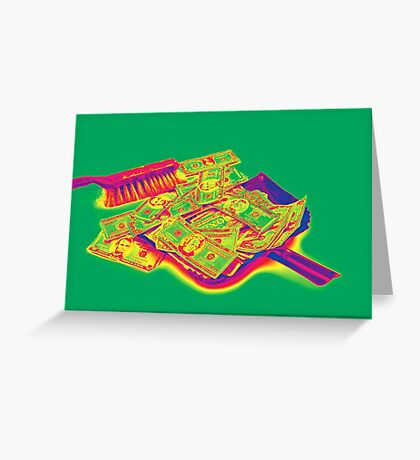 Broom Sweeping Up American Money Pop Art Greeting Card