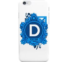 FOR HIM - D iPhone Case/Skin