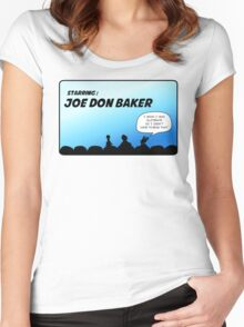 Mystery Science Theater 3000 and Joe Don Baker. A love/hate relationship Women's Fitted Scoop T-Shirt