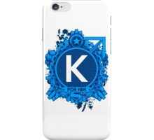 FOR HIM - K iPhone Case/Skin