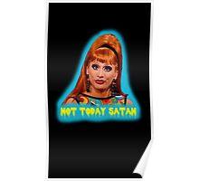 Bianca Del Rio: Not Today Satan Poster