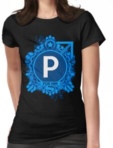 FOR HIM - P Womens Fitted T-Shirt