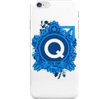 FOR HIM - Q iPhone Case/Skin
